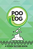 "Poo Log A Stool Record Book: Daily Bowel Movement Tracker, Poo Log, Poop Journal, Bristol Type Chart, Health Status Tracker, Stool Log Journal, Gifts ... Thanksgiving, 6"" x 9"" (Stool Journal)"