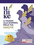 u-nike: il viaggio alla scoperta della tua unicità