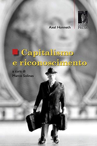 Capitalismo e riconoscimento (Studi e saggi Vol. 90) (Italian Edition)