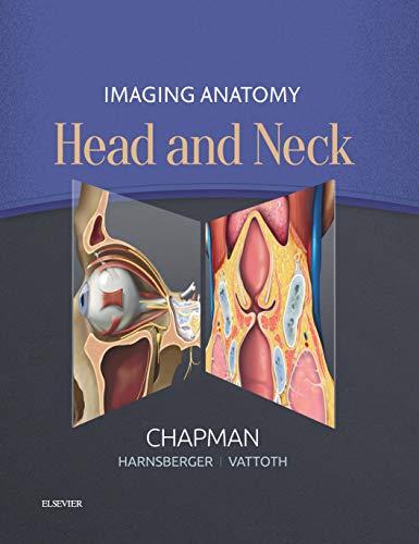 Imaging Anatomy: Head and Neck E-Book