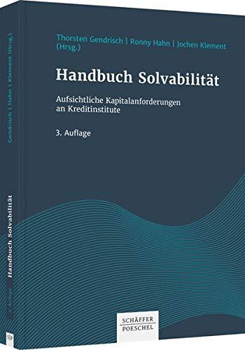 Handbuch Solvabilität: Aufsichtliche Kapitalanforderungen an Kreditinstitute