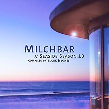 Milchbar - Seaside Season 13