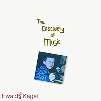 The Discovery of Music