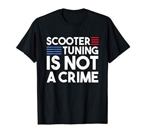 Scooter Tuning Rollerfahrer Roller Tuner Scooter Roller Fan T-Shirt