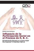 Influencia de la Participación Social en el Proceso de R. B. C.
