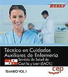 Técnico en Cuidados Auxiliares de Enfermería. Servicio de Salud de Castilla y León (SACYL). Temario Vol. I.: 1