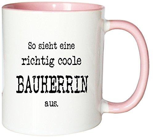 Mister Merchandise Kaffeetasse So Sieht eine richtig Coole Bauherrin aus. Teetasse Becher, Farbe: Weiß-Rosa