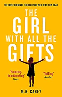 The Girl With All The Gifts: The most original thriller you will read this year (The Girl With All the Gifts series) (0356500152)   Amazon price tracker / tracking, Amazon price history charts, Amazon price watches, Amazon price drop alerts