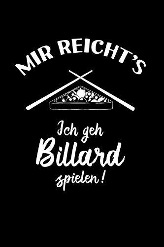 Snooker: Ich geh Billard spielen: Notizbuch / Notizheft für Pool-Billard 8 9 Ball Billard-Spiel A5 (6x9in) liniert mit Linien