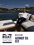 Clip: Azimut 55 Fly - The Boat Show