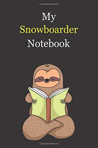 My Snowboarder Notebook: Blank Lined Notebook Journal