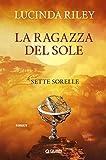 La ragazza del sole (Le Sette Sorelle Vol. 6)...