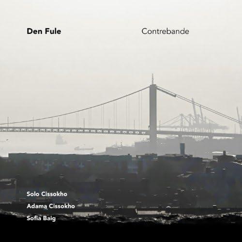 Den Fule feat. Solo Cissokho