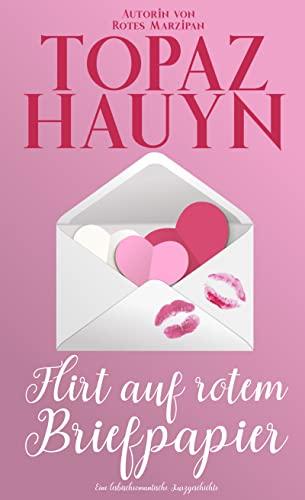 Flirt auf rotem Briefpapier: Eine lesbisch-romantische Kurzgeschichte