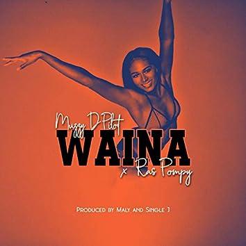 Waina (feat. Ras Pompy)