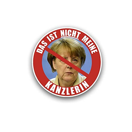 Dat is niet mijn Kanzlerares sticker Nee Danke Duitsland 20x20cm #A5321