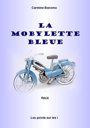 Amazon fr : La mobylette bleue