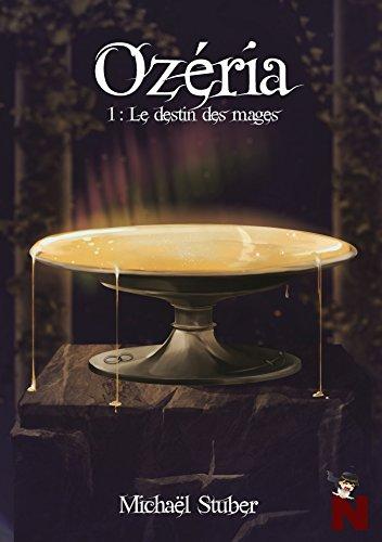 Ozéria: Le destin des mages (French Edition)