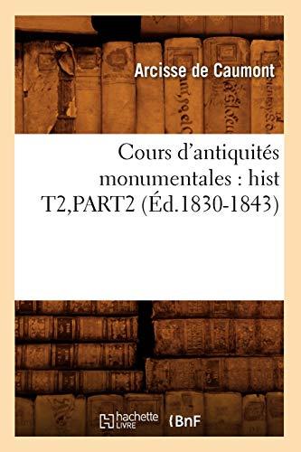 Cours d'antiquités monumentales : hist T2,PART2 (Éd.1830-1843)