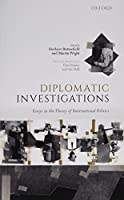 Diplomatic Investigations: Essays in the Theory of International Politics