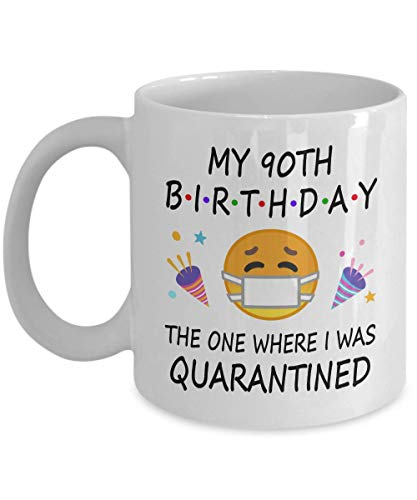 90th Birthday in Quarantine Coffee Mug