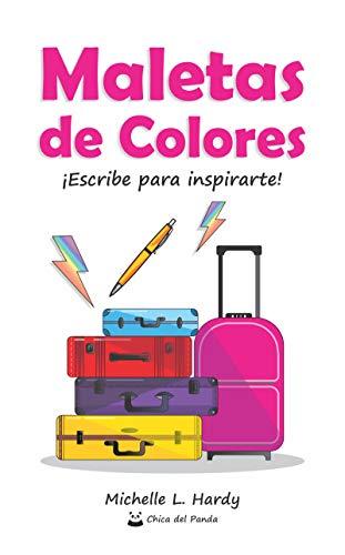 Maletas de Colores: ¡Escribe para inspirarte!