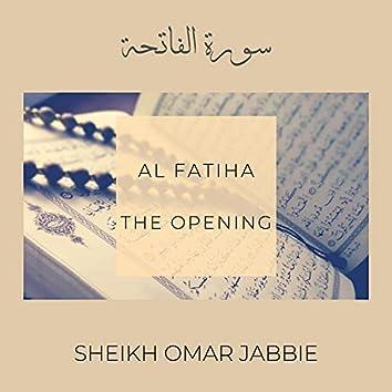 Al Fatiha (The Opening)