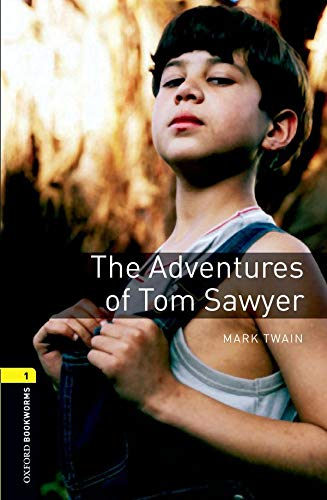 Oxford Bookworms Library: Level 1: : The Adventures of Tom Sawyer (Oxford Bookworms Library; Stage 1, Classics)の詳細を見る
