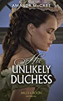 His Unlikely Duchess (Dollar Duchesses)