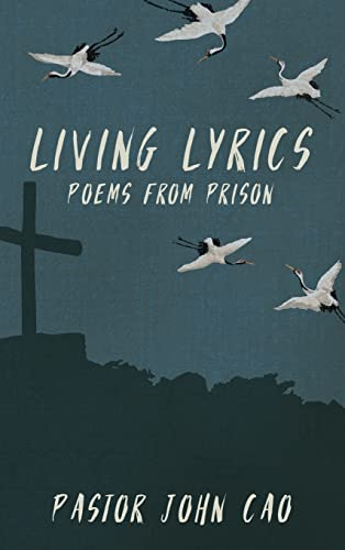 Compare Textbook Prices for Living Lyrics  ISBN 9781737502906 by Cao, John