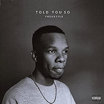 Told You So (Freestyle)