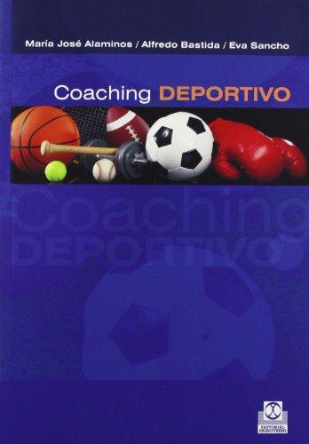 Coaching deportivo. Mucho más que entrenamiento (Deportes