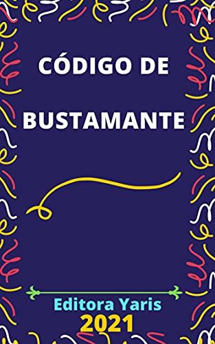 Código de Bustamante: Atualizado - 2021 (Portuguese Edition)