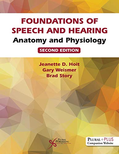 Compare Textbook Prices for Foundations of Speech and Hearing Anatomy and Physiology 3 Edition ISBN 9781635503067 by Hoit