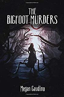 The Bigfoot Murders