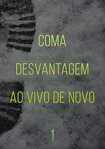 Coma Desvantagem Ao Vivo De Novo (Livro 1) (Portuguese Edition)