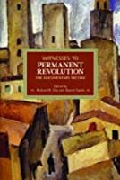 Witnesses to Permanent Revolution: The Documentary Record (Historical Materialism)