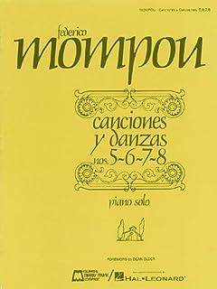Canciones Y Danzas - Nos. 5, 6, 7, 8: Piano Solo