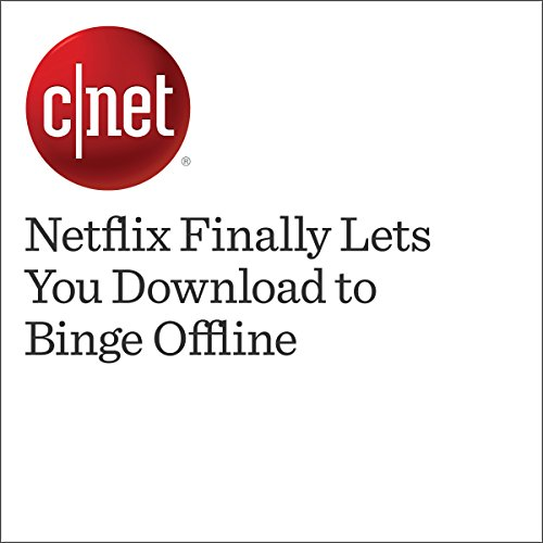 Netflix Finally Lets You Download to Binge Offline  audiobook cover art