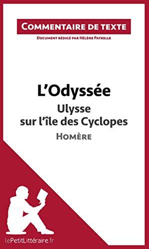 L'Odyssée d'Homère - Ulysse sur l'île des Cyclopes: Commentaire de texte