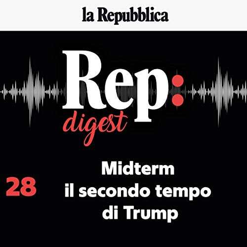 Midterm, il secondo tempo di Trump audiobook cover art
