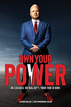 Own Your Power: No Excuses. No Bullsh*t. The Time is Now.