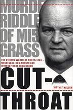 Cut-Throat: The Vicious Life of Rod McLean - Mercenary, Drug Baron and MI5 Front Man