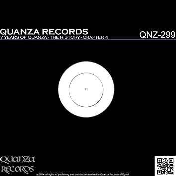 7 Years Of Quanza - The History - Chapter 4