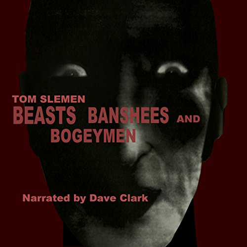 Beasts, Banshees, and Bogeymen audiobook cover art