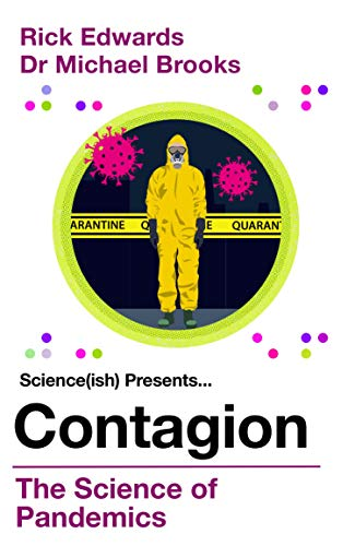 Contagion: The Science of Pandemics (English Edition)