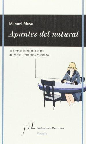 Apuntes del natural: III Premio Iberoamericano de Poesía Hermanos Machado