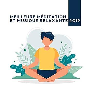 Meilleure Méditation et Musique Relaxante 2019
