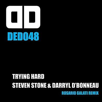 Trying Hard (Rosario Galati Remix)