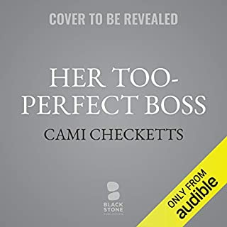 Her Too-Perfect Boss audiobook cover art